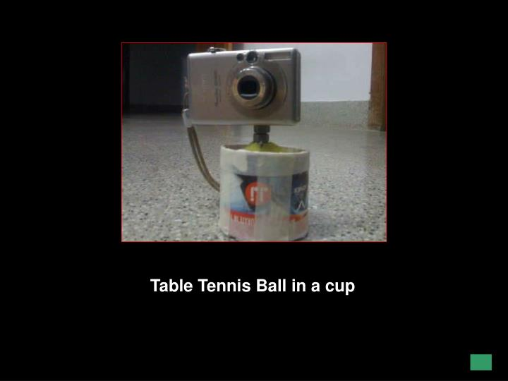 Table Tennis Ball in a cup