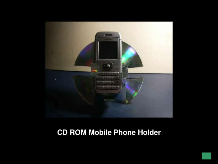CD ROM Mobile Phone Holder