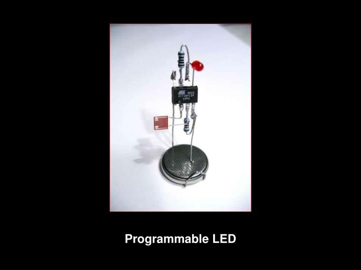 Programmable LED