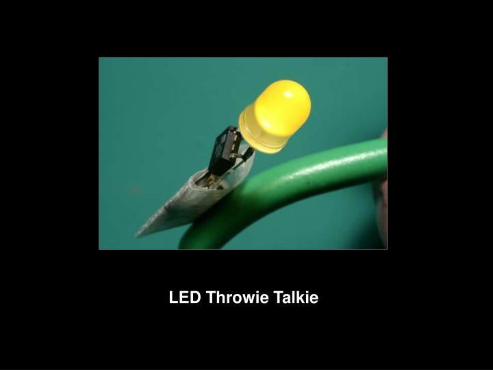 LED Throwie Talkie