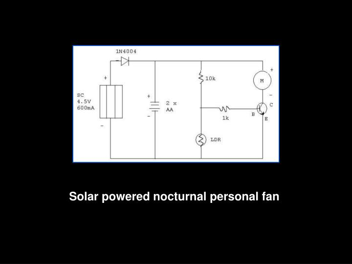 Solar powered nocturnal personal fan