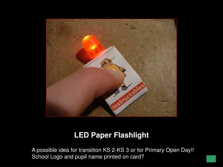 LED Paper Flashlight