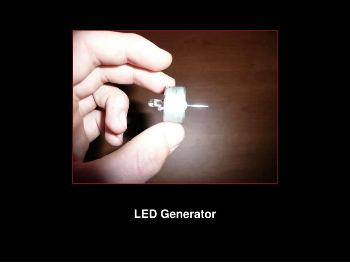 LED Generator