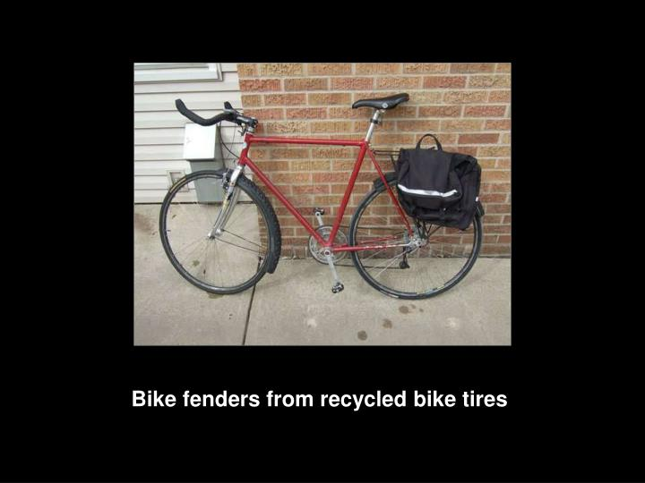 Bike fenders from recycled bike tires