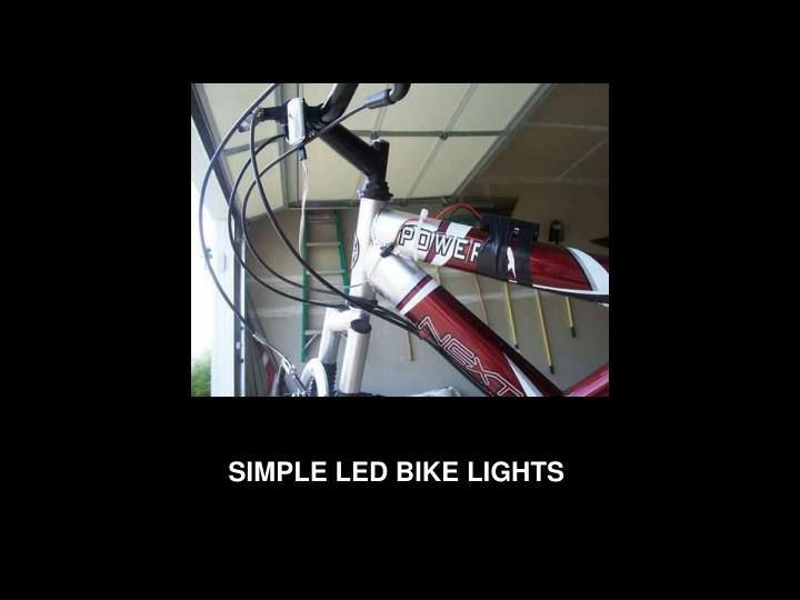 SIMPLE LED BIKE LIGHTS