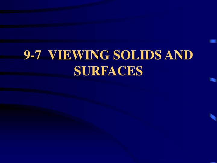 9 7 viewing solids and surfaces