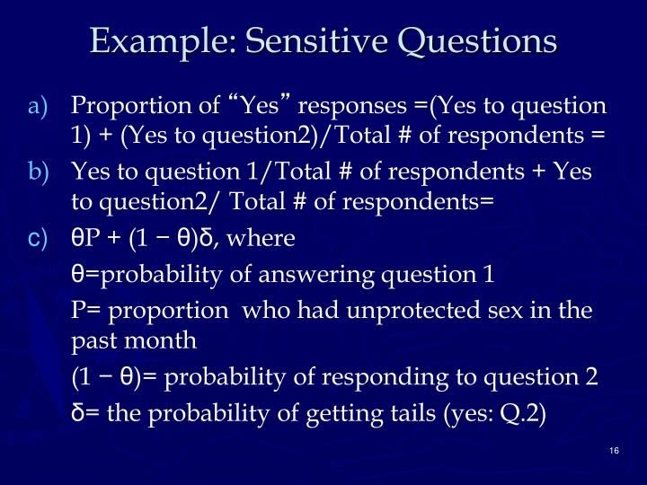 Example: Sensitive Questions