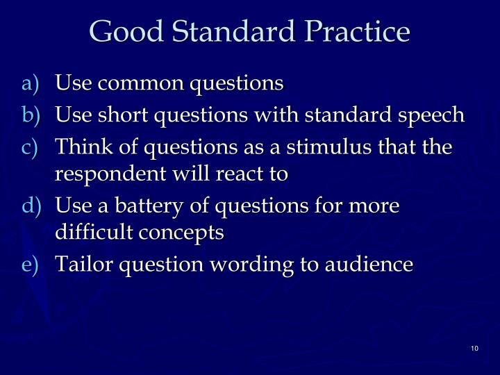 Good Standard Practice