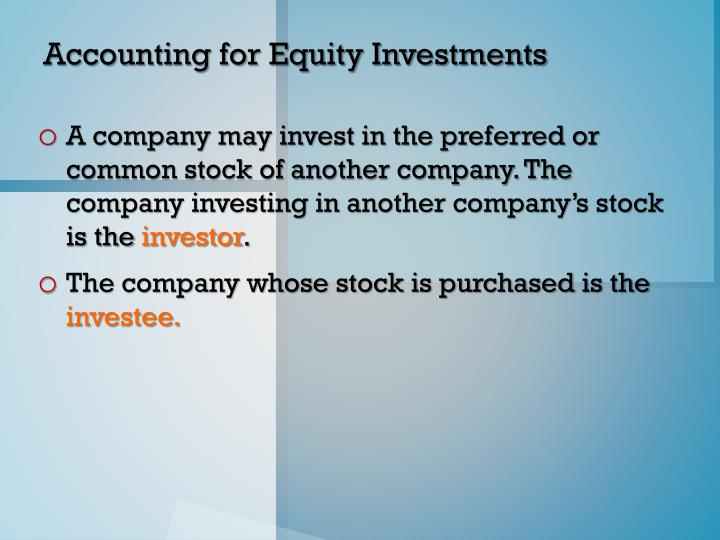 Accounting for Equity Investments