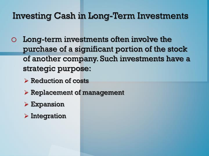 Investing Cash in Long-Term Investments