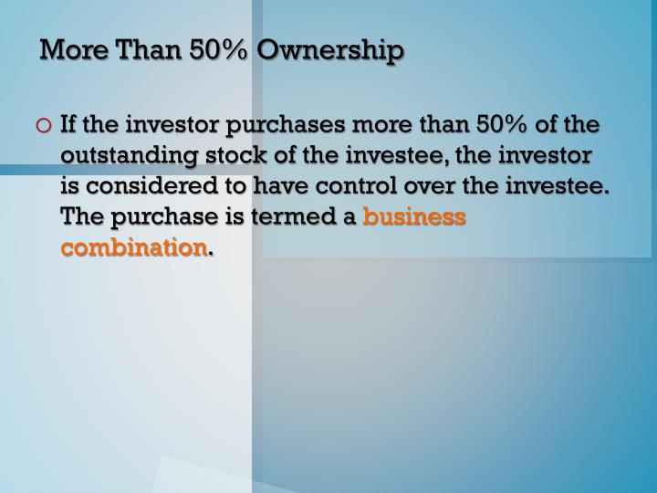 More Than 50% Ownership