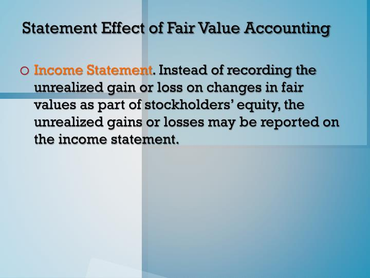 Statement Effect of Fair Value Accounting