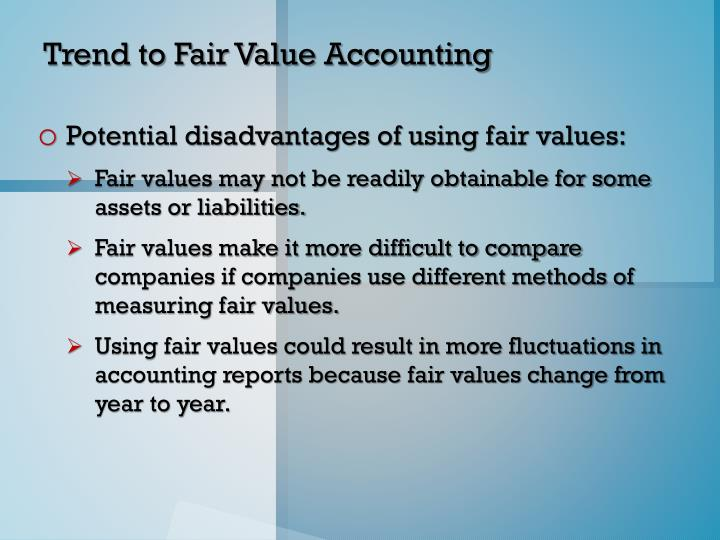 Trend to Fair Value Accounting