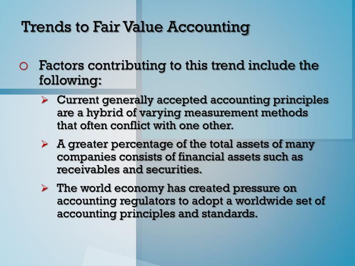 Trends to Fair Value Accounting