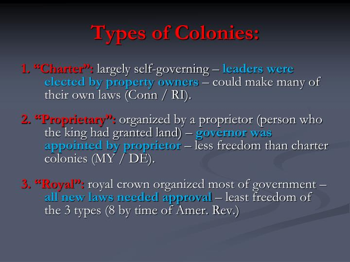 types of american colonies When settlers first arrived in north america, they typically carried very   according to whitefield, the only type of faith that pleased god was.