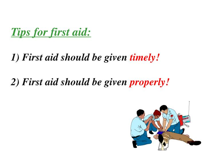 Tips for first aid: