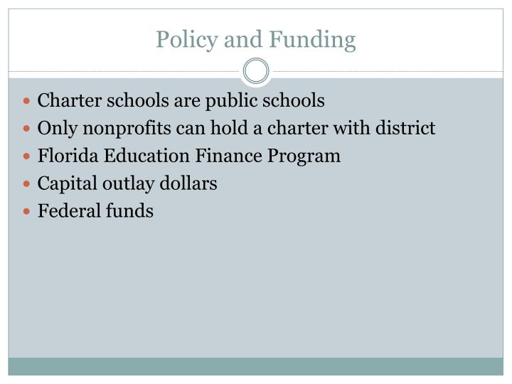 Policy and Funding