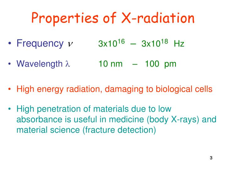 Properties of X-radiation