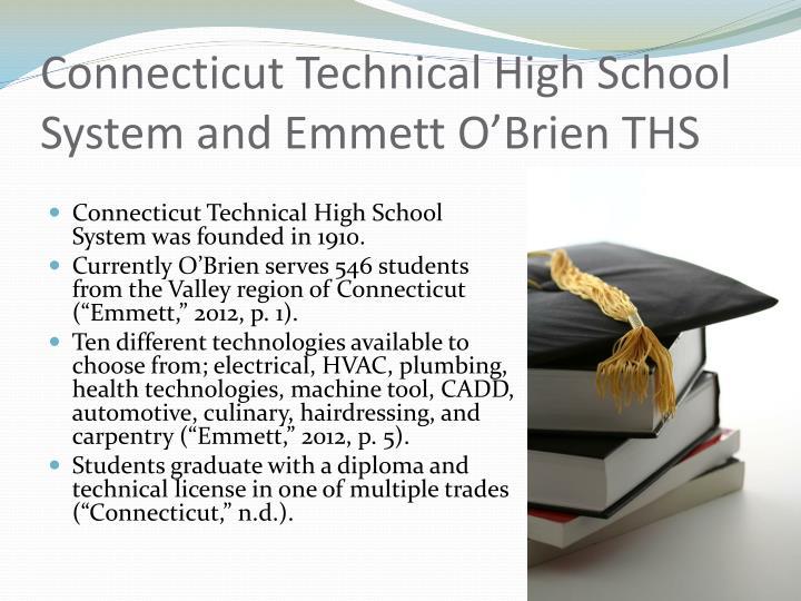 Connecticut Technical High School System and Emmett O'Brien THS