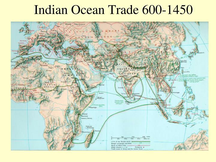 Indian Ocean Trade 600-1450