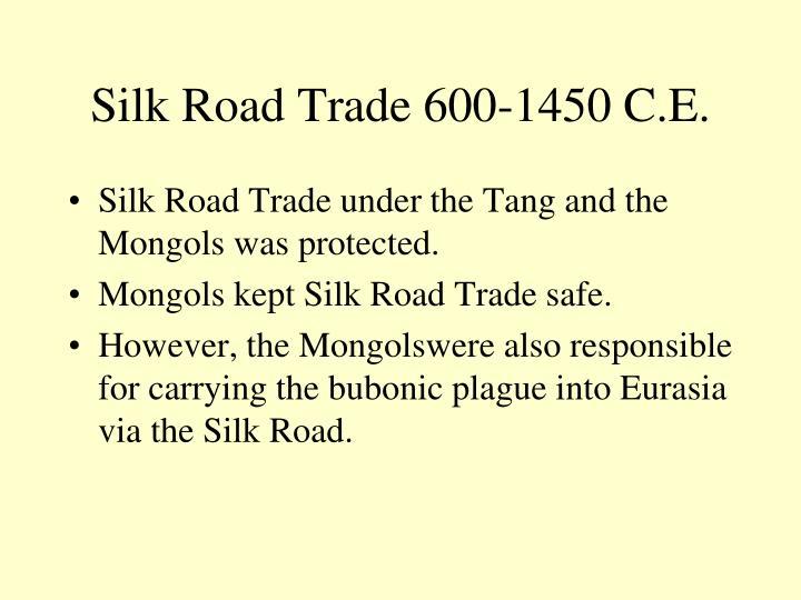 Silk Road Trade 600-1450 C.E.
