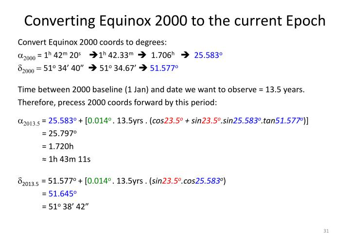 Converting Equinox 2000 to the current Epoch