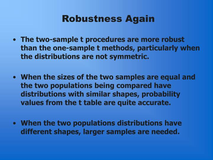 Robustness Again