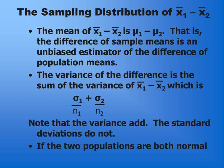 The Sampling Distribution of x