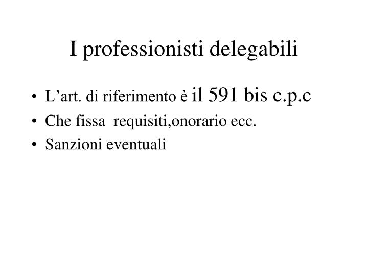 I professionisti delegabili