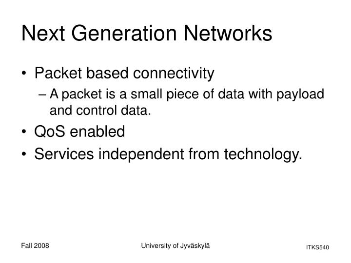 Next Generation Networks