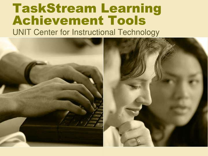 Taskstream learning achievement tools