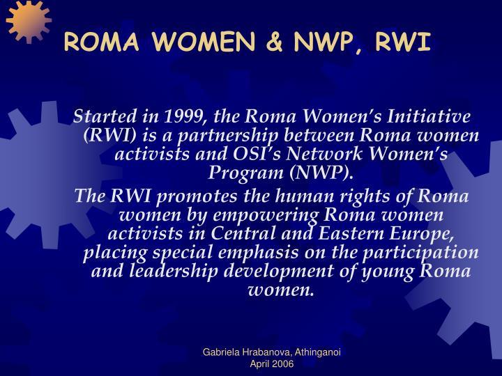 ROMA WOMEN & NWP, RWI