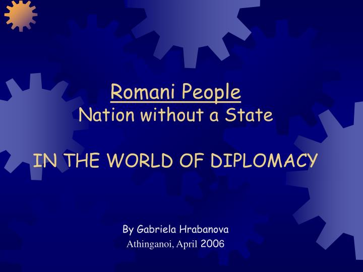 Romani people nation without a state in the world of diplomacy