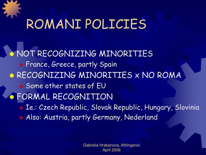 ROMANI POLICIES