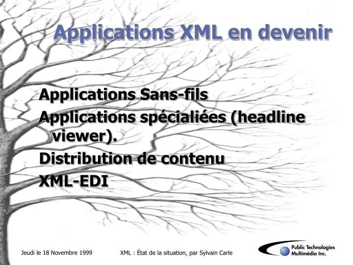 Applications XML en devenir