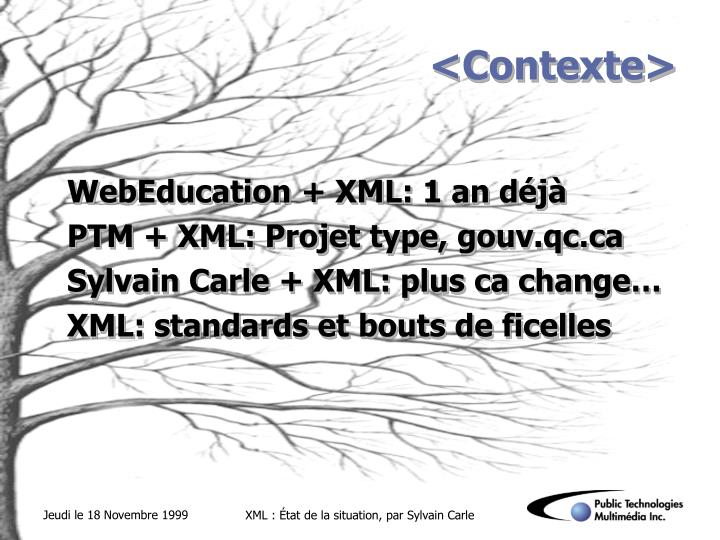 <Contexte>