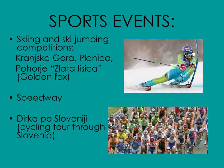 SPORTS EVENTS: