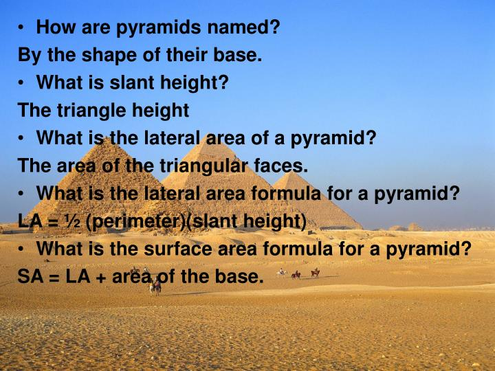 How are pyramids named?