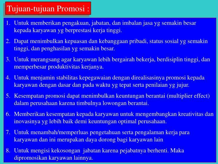 Tujuan-tujuan Promosi :