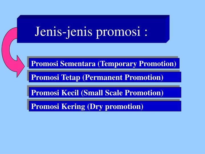 Jenis-jenis promosi :
