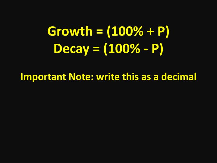 Growth = (100% + P)