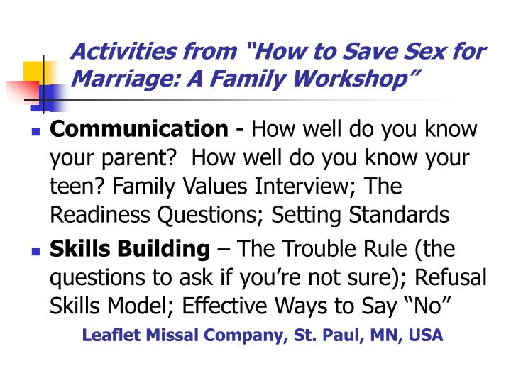 "Activities from ""How to Save Sex for  Marriage: A Family Workshop"""