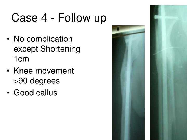 Case 4 - Follow up