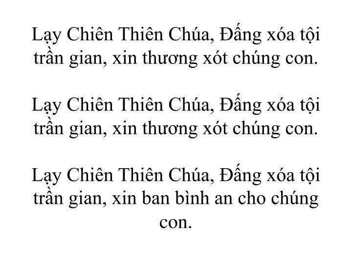 Ly Chin Thin Cha, ng xa ti trn gian, xin thng xt chng con.