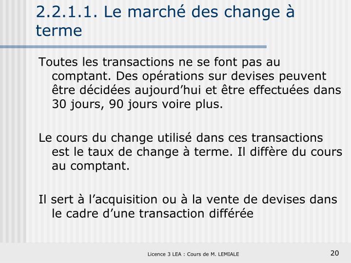 2.2.1.1. Le marché des change à terme