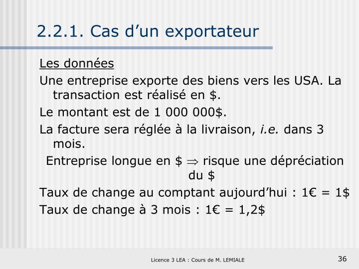 2.2.1. Cas d'un exportateur