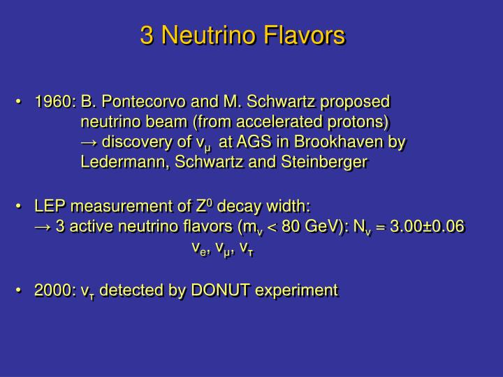 3 Neutrino Flavors