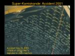 super kamiokande accident 2001