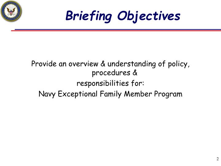 Briefing Objectives