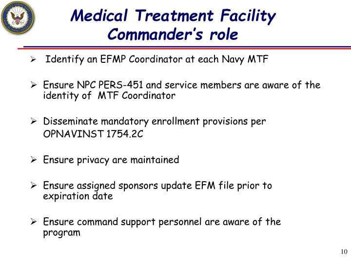 Medical Treatment Facility Commander's role